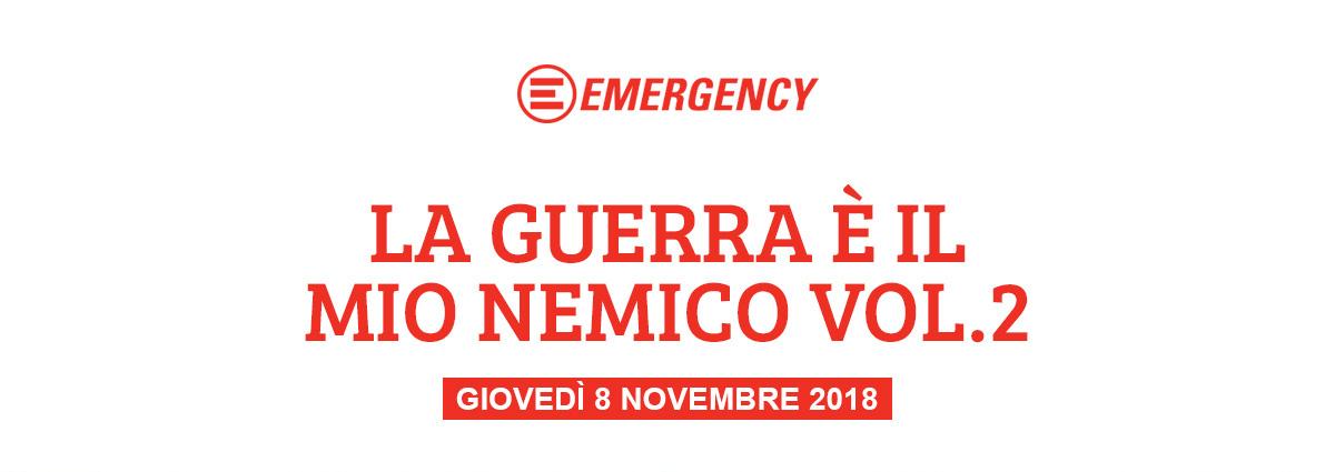 La guerra è il mio nemico - Volume 2 - Evento Emergency 2018