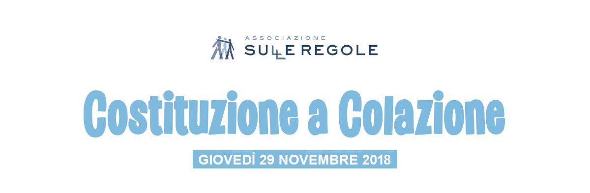 Costituzione a Colazione - Evento Sulleregole 2018